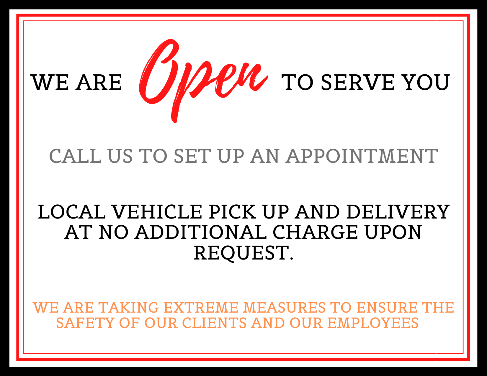 We are open to Serve you
